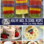 25+ Healthy Back To School Recipes! #HorizonB2S